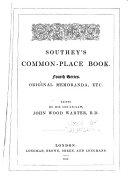 Southey s Common place Book  Original memoranda  etc