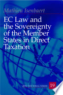EC Law and the Sovereignty of the Member States in Direct Taxation