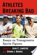 Athletes Breaking Bad