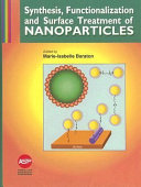Synthesis  Functionalization and Surface Treatment of Nanoparticles