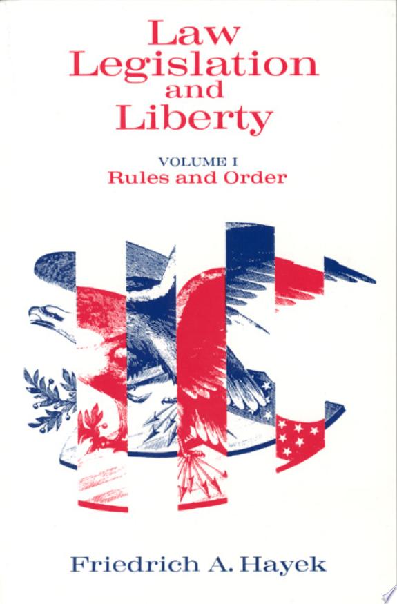 Law, Legislation and Liberty, Volume 1