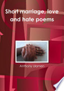 Short Marriage Love And Hate Poems Book