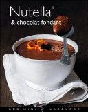 Pdf Nutella & Chocolat fondant Telecharger