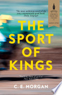 The Sport of Kings  Shortlisted for the Baileys Women   s Prize for Fiction 2017