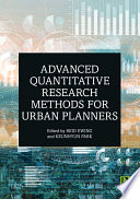 Advanced Quantitative Research Methods for Urban Planners