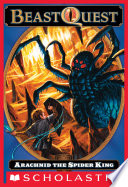 Beast Quest 11 Arachnid The Spider King