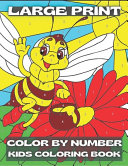 Large Print Color By Number Kids Coloring Book