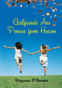 Girlfriends Are Pennies From Heaven Book