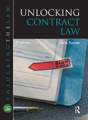 Unlocking Contract Law  Third Edition