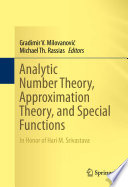 Analytic Number Theory  Approximation Theory  and Special Functions