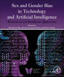 Sex and Gender Bias in Technology and Artificial Intelligence