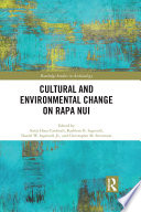 Cultural and Environmental Change on Rapa Nui