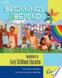 """Beginnings & Beyond: Foundations in Early Childhood Education"" by Ann Miles Gordon, Kathryn Williams Browne, Josué Cruz"