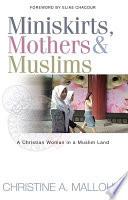Miniskirts  Mothers   Muslims