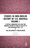 Studies in Indo-Muslim History by S.H. Hodivala Volume I Pdf/ePub eBook