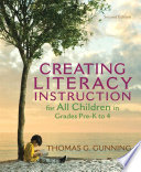 Creating Literacy Instruction for All Children in Grades Pre K to 4