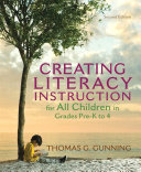 Creating Literacy Instruction for All Children in Grades Pre K to 4 Book