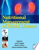 """Nutritional Management of Renal Disease"" by Joel D. Kopple, Shaul G Massry, Kamyar Kalantar-Zadeh"