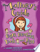 Mallory s Guide to Boys  Brothers  Dads  and Dogs