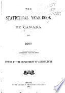 The Statistical Year Book of Canada ... 1886-1904 ... Year of Issue ...