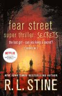 Fear Street Super Thriller  Secrets