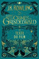 Pdf Les Animaux fantastiques : Les Crimes de Grindelwald - Le texte du film Telecharger