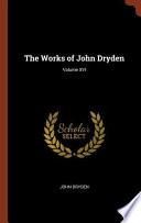 The Works of John Dryden; Volume XVI