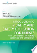 Introduction to Quality and Safety Education for Nurses, Second Edition