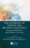 The Internet of Things and Big Data Analytics