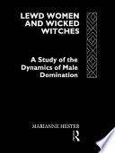 Lewd Women and Wicked Witches