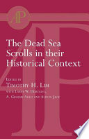 The Dead Sea Scrolls in Their Historical Context Book
