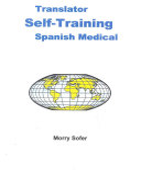 Translator Self-training, Spanish Medical and Healthcare