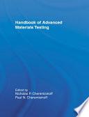 Handbook of Advanced Materials Testing