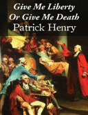 Give Me Liberty Or Give Me Death  Annotated
