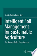 Intelligent Soil Management for Sustainable Agriculture