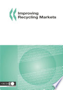 Improving Recycling Markets