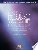 The Praise   Worship Fake Book  Songbook