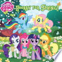 My Little Pony: Hooray for Spring!