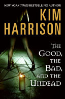 The Good, the Bad, and the Undead ebook