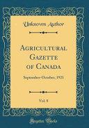 Agricultural Gazette Of Canada Vol 8