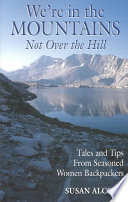 We re in the Mountains  Not Over the Hill Book PDF