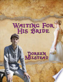 Waiting for His Bride