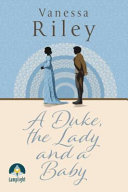 A Duke  the Lady and a Baby Book PDF