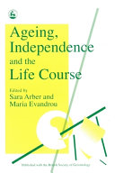 Ageing  Independence  and the Life Course Book