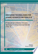 Innovative Technologies for Joining Advanced Materials IX