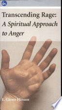 Transcending Rage: A Spiritual Approach to Anger