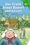 The Truth about Hansel and Gretel