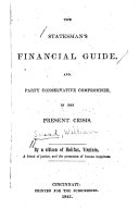 The Statesman's Financial Guide, and Party Conservative Compromiser in the Present Crisis