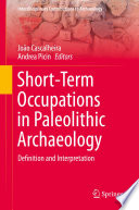 Short Term Occupations In Paleolithic Archaeology