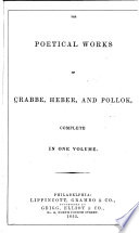 The Poetical Works of Crabbe  Heber  and Pollok Book